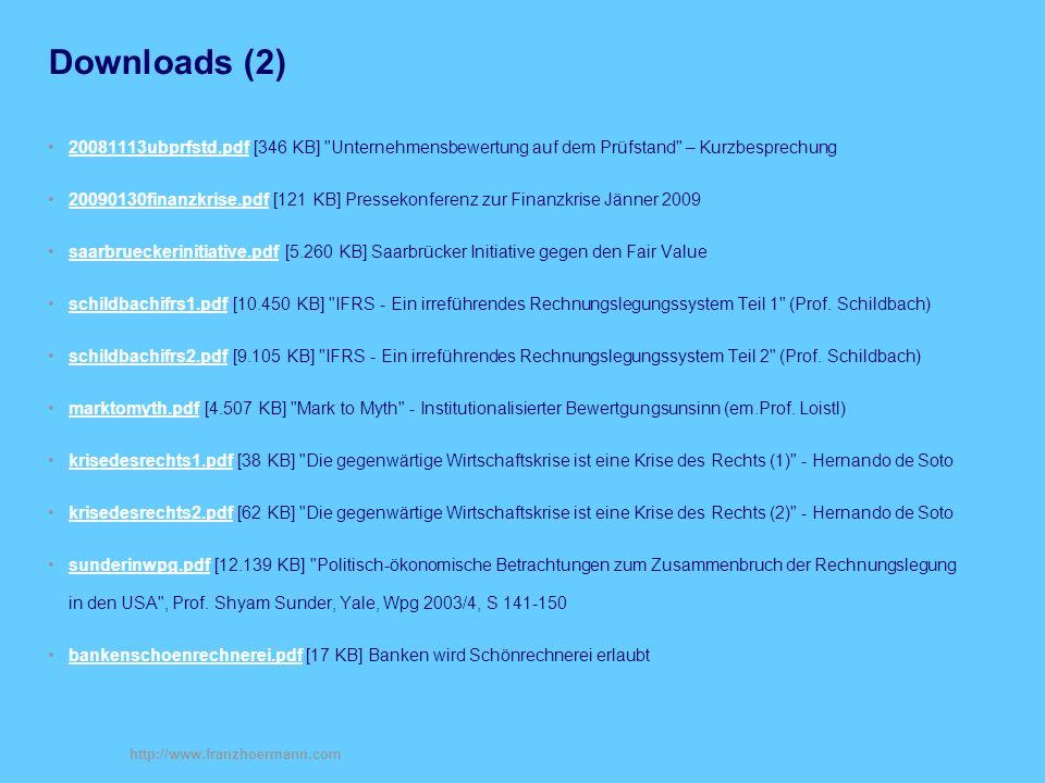 Downloads (2) 20081113ubprfstd.pdf [346 KB] Unternehmensbewertung auf dem Prüfstand – Kurzbesprechung.